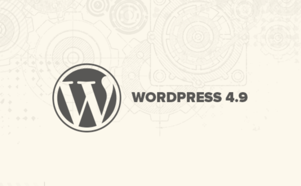 WordPress Updates to 4.9.1; What it Means for Your Website