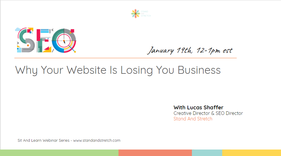 SEO: Why Your Website Is Losing You Business - Sit And Learn Webinar